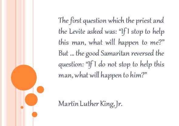 Samaritan quote_Martin Luther King